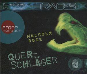 Traces - Querschläger, 3 Audio-CDs, Malcolm Rose