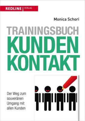 Trainingsbuch Kundenkontakt, Monica Schori