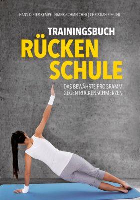 Trainingsbuch Rückenschule, Hans-Dieter Kempf, Frank Schmelcher, Christian Ziegler