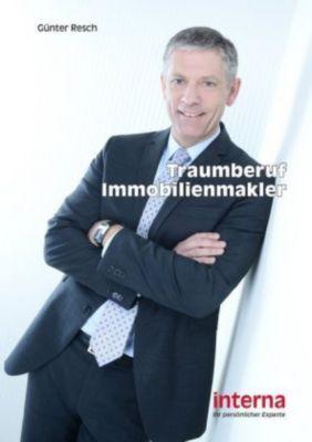 Traumberuf Immobilienmakler, Günter Resch