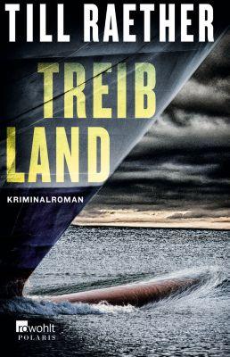 Treibland, Till Raether