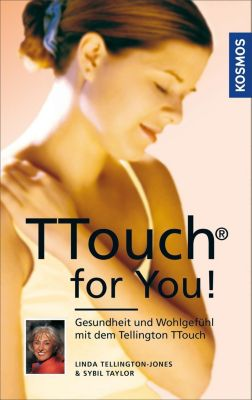 TTouch for You!, Linda Tellington-Jones, Sybil Taylor