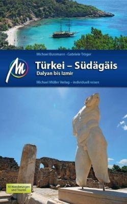 Türkei - Südägäis, Michael Bussmann, Gabriele Tröger