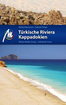 Türkische Riviera, Kappadokien, Michael Bussmann, Gabriele Tröger
