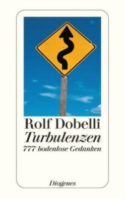 Turbulenzen, Rolf Dobelli