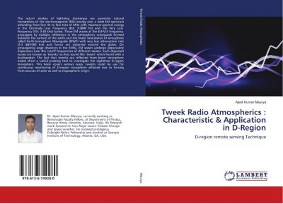 Tweek Radio Atmospherics : Characteristic & Applicatition in D-Region, Ajeet Kumar Maurya