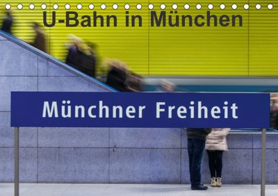 U-Bahn in München (Tischkalender 2018 DIN A5 quer), Klaus Faltin