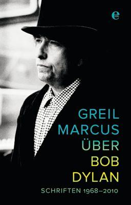 Über Bob Dylan, Greil Marcus
