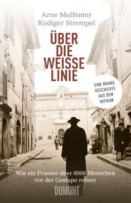 Über die weisse Linie, Arne Molfenter, Rüdiger Strempel