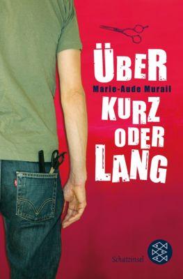 Über kurz oder lang, Marie-Aude Murail