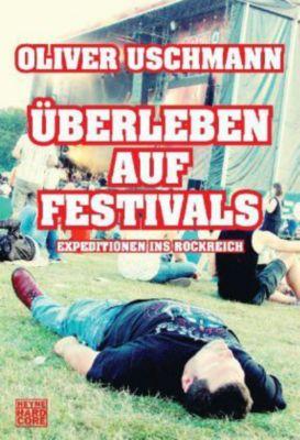 Überleben auf Festivals, Oliver Uschmann