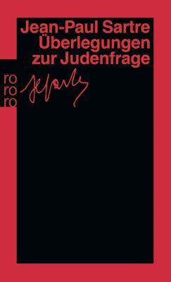 Überlegungen zur Judenfrage, Jean-Paul Sartre