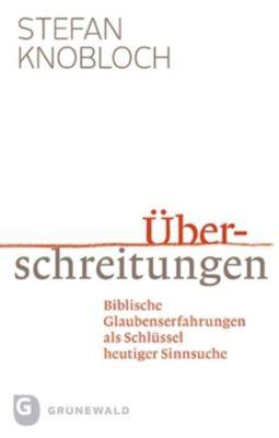 Überschreitungen, Stefan Knobloch