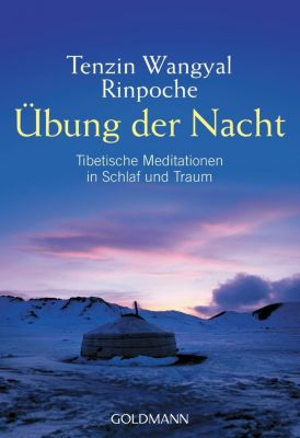 Übung der Nacht, Tenzin Wangyal Rinpoche