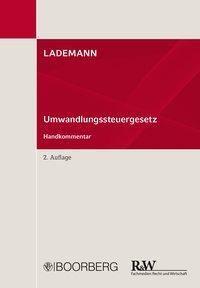 Umwandlungssteuergesetz (UmwStG), Kommentar ., Wjatscheslav Anissimov, Stefan Behrens, Hartmut Hahn, Ines Heß, Dirk Jäschke, Vanessa Köth