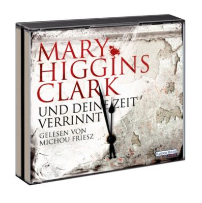Und deine Zeit verrinnt, 6 Audio-CDs, Mary Higgins Clark