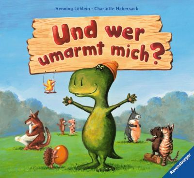 Und wer umarmt mich?, Henning Löhlein, Charlotte Habersack