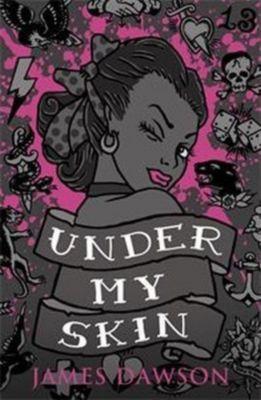 Under My Skin, James Dawson