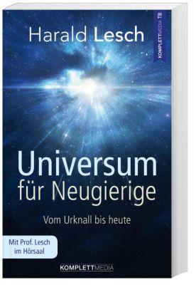 Universum für Neugierige, Harald Lesch