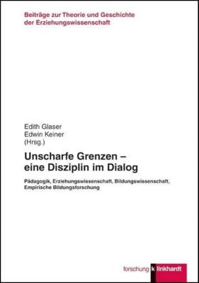 Unscharfe Grenzen - eine Disziplin im Dialog