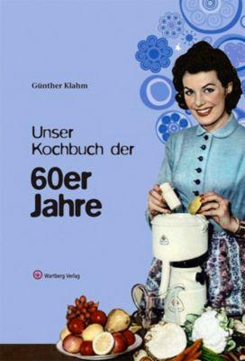 Unser Kochbuch der 60er Jahre, Günther Klahm