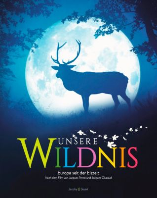 Unsere Wildnis, Jacques Perrin, Jacques Cluzaud