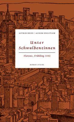 Unter Schwalbenzinnen, Astrid Dehe, Achim Engstler