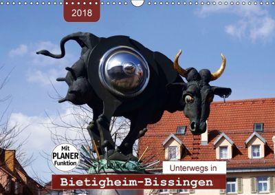 Unterwegs in Bietigheim-Bissingen (Wandkalender 2018 DIN A3 quer), Angelika Keller