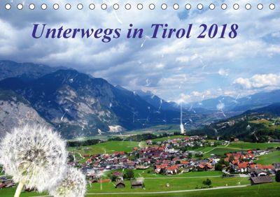 Unterwegs in Tirol (Tischkalender 2018 DIN A5 quer) Dieser erfolgreiche Kalender wurde dieses Jahr mit gleichen Bildern, Gerdhold Müller