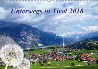 Unterwegs in Tirol (Wandkalender 2018 DIN A2 quer) Dieser erfolgreiche Kalender wurde dieses Jahr mit gleichen Bildern u, Gerdhold Müller