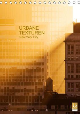 Urbane Texturen, New York City (Tischkalender 2018 DIN A5 hoch), Sabine Grossbauer