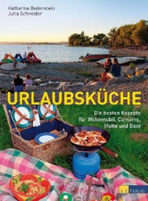 Urlaubsküche, Katharina Bodenstein, Jutta Schneider