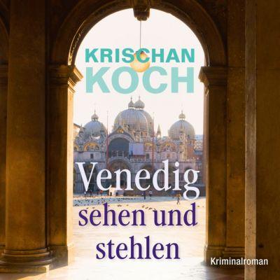 Venedig sehen und stehlen, 6 Audio-CDs + 1 MP3-CD, Krischan Koch