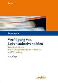 Verfolgung von Lebensmittelverstößen, Raimund Wieser