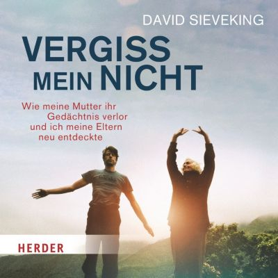 Vergiss mein nicht, 2 Audio-CDs, David Sieveking