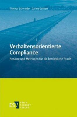 Verhaltensorientierte Compliance, Thomas Schneider, Carina Geckert