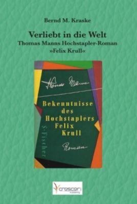 Verliebt in die Welt, Bernd M. Kraske