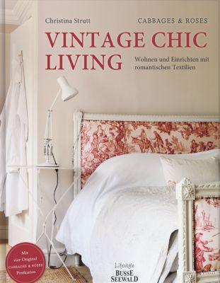 Vintage Chic Living, Christina Strutt