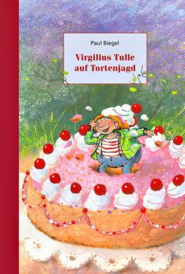 Virgilius Tulle auf Tortenjagd, Paul Biegel