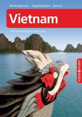 Vista Point Reiseführer Vietnam Reiseführer A bis Z, Thomas Barkemeier