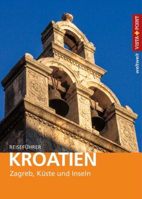 Vista Point weltweit Reiseführer Kroatien, Lore Marr-Bieger