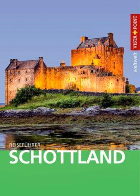 Vista Point weltweit Reiseführer Schottland, Hans-Günter Semsek