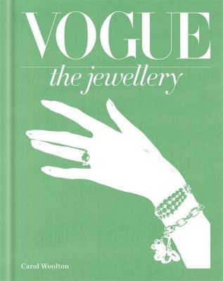 Vogue The Jewellery, Carol Woolton