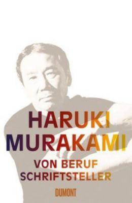 Von Beruf Schriftsteller, Haruki Murakami