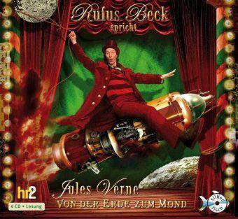 Von der Erde zum Mond, 4 Audio-CDs, Jules Verne
