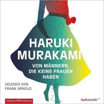 Von Männern, die keine Frauen haben, 6 Audio-CDs, Haruki Murakami
