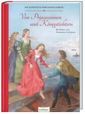 Von Prinzessinnen und Königstöchtern, Jacob Grimm, Wilhelm Grimm, Hans Christian Andersen