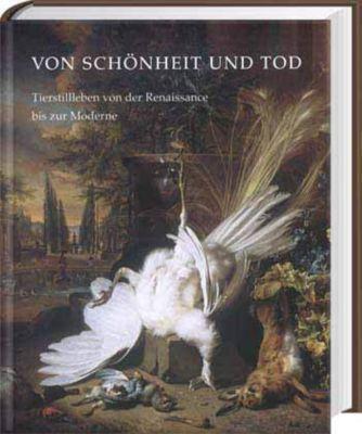 Von Schönheit und Tod, HOLGER JACOB-FRIESE (HG.)