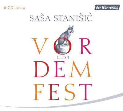 Vor dem Fest, 6 Audio-CDs, Sasa                         10000386783 Stanisic