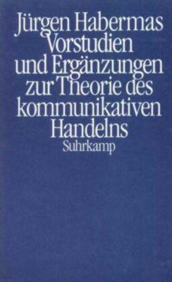 Vorstudien und Ergänzungen zur Theorie des kommunikativen Handelns, Jürgen Habermas